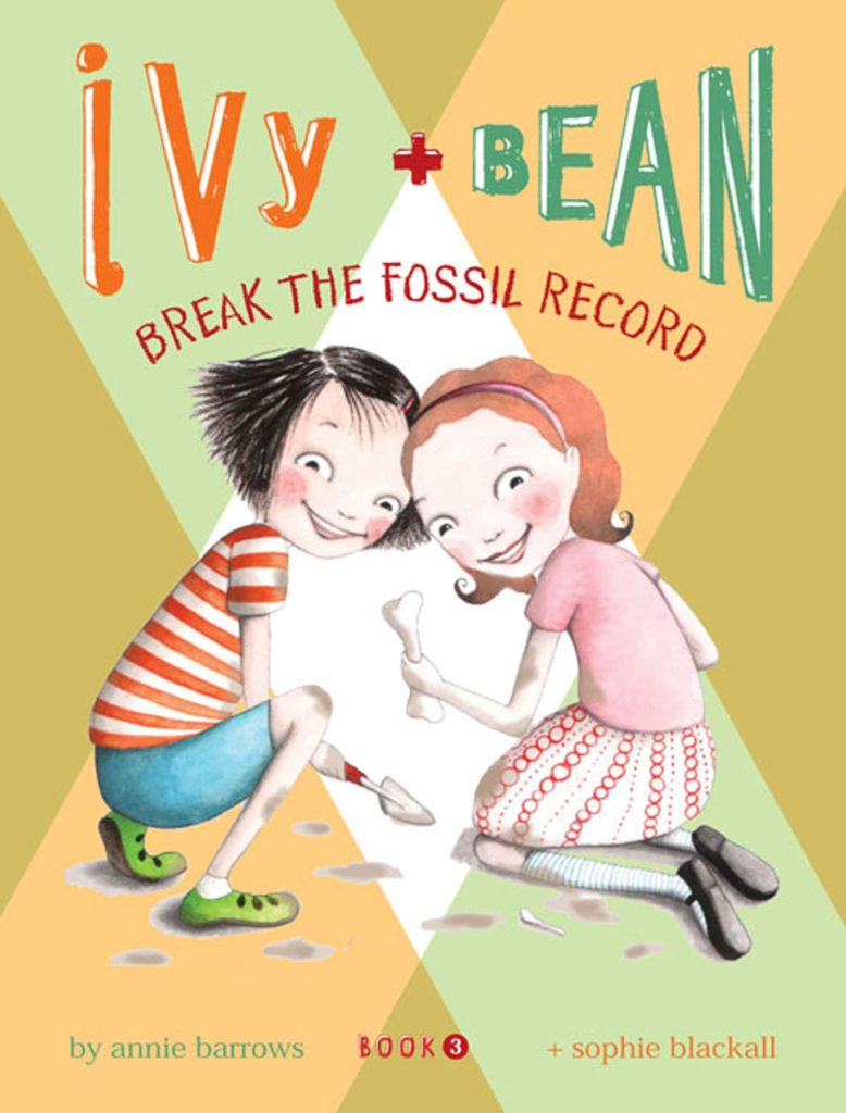 "Cover of the STEM chapter book ""Ivy and Bean Break the Fossil Record"" by Annie Barrows"