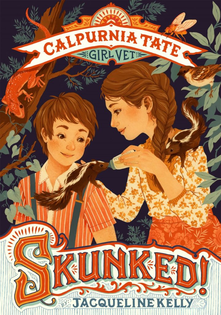 Cover of the STEM chapter book Skunked! Calpurnia Tate, Girl Vet by Jacqueline Kelly