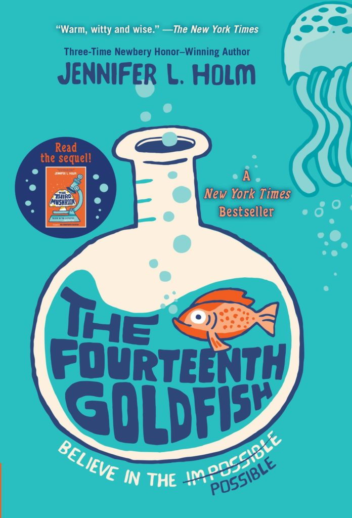 "Cover of the STEM middle-grade chapter book ""The Fourteenth Goldfish"" by Jennifer L. Holm"
