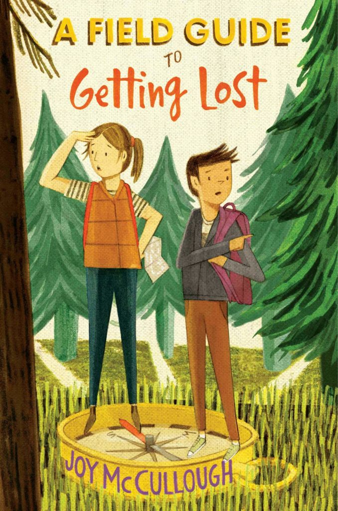 A Field Guide to Getting Lost by Joy McCullough