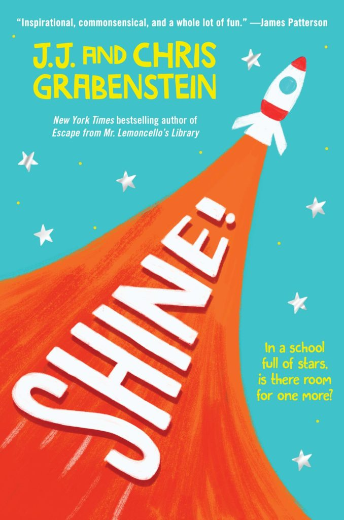 Shine! by J.J. and Chris Grabenstein