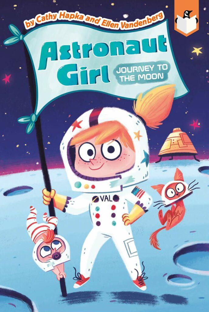 Astronaut Girl (series) by Cathy Hapka & Ellen Vandenberg