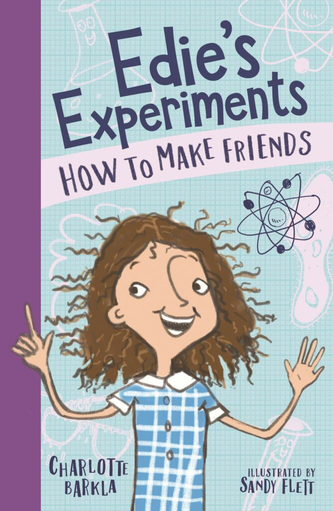 Edie's Experiments (series) by Charlotte Barkla