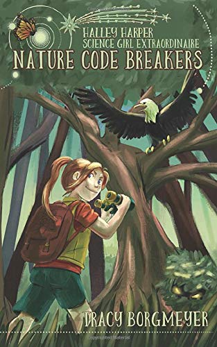 Nature Code Breakers by Tracy Borgmeyer