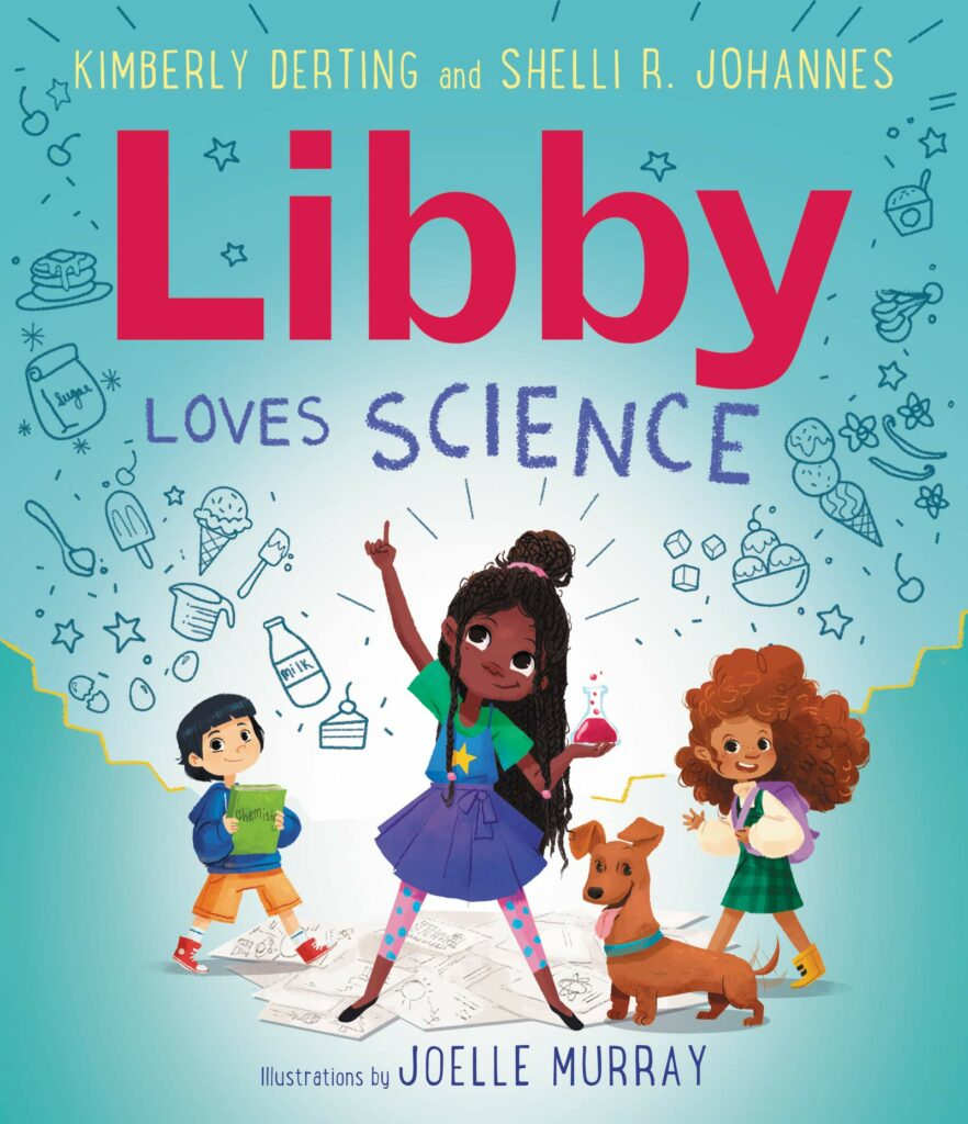 Libby Loves Science by Kimberly Derting & Shelli R. Johannes