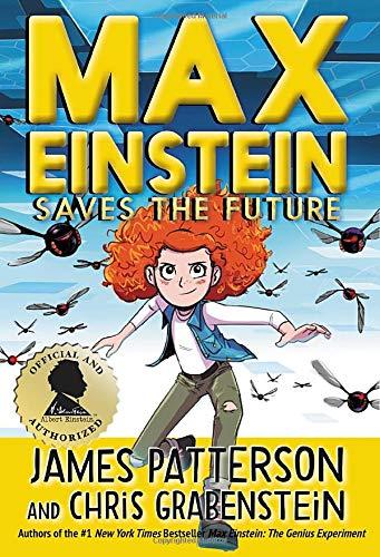 Max Einstein (series) by James Patterson & Chris Grabenstein