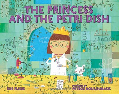 The Princess and the Petri Dish by Sue Fliess