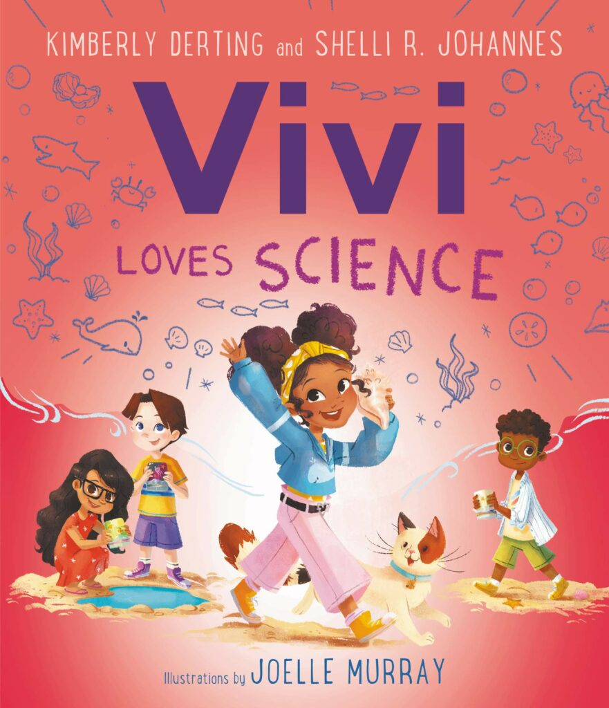 Vivi Loves Science by Kimberly Derting & Shelli R. Johannes